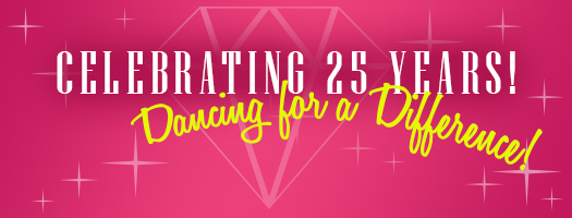 Celebrating 25 Years of Dancing for a Difference!