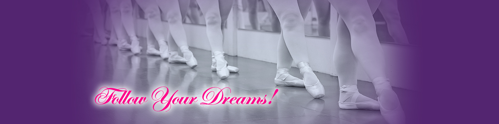 Follow Your Dreams! Dance Classes for All Ages!
